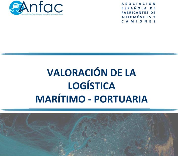 Valoración ANFAC de la Logística Marítimo Portuaria